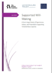 Supported Will-Making: A socio-legal study of Experiences, Values and Potential in Supporting Testamentary Capacity